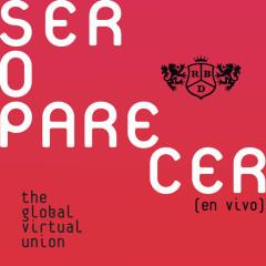 Ser O Parecer: The Global Virtual Union (En Vivo) - RBD