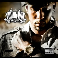 Born To Win - Young Win
