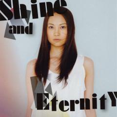 Shine And Eternity - Kazuya Yoshii