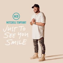 Just to See You Smile - Mitchell Tenpenny