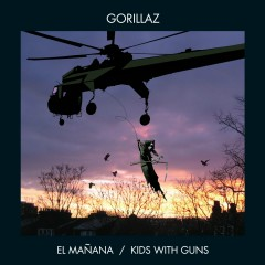 El Manãna / Kids with Guns