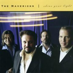 Shine Your Light - The Mavericks