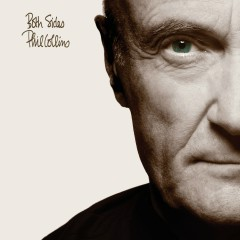 Both Sides (2015 Remaster) - Phil Collins