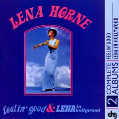 Feelin' Good and Lena In Hollywood - Lena Horne
