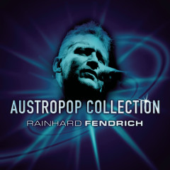 Austropop Collection - Rainhard Fendrich - Rainhard Fendrich