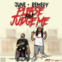 Please Don't Judge Me - June, Remedy