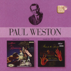 Music For Romancing/Music For The Fireside (Remastered) - Paul Weston