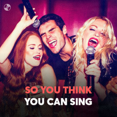 So You Think You Can Sing