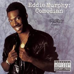 Comedian - Eddie Murphy