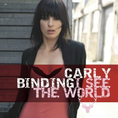 I See The World - Carly Binding