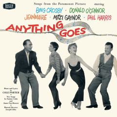 Anything Goes (Original Motion Picture Soundtrack / Remastered 2004) - Bing Crosby, Donald O'Connor, Zizi Jeanmaire, Mitzi Gaynor