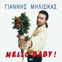 Hello Baby - Giannis Miliokas