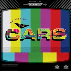 Moving in Stereo: The Best of The Cars - The Cars