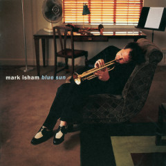 Blue Sun - Mark Isham