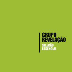 Seleção Essencial - Grandes Sucessos - Grupo Revelação - Grupo Revelação