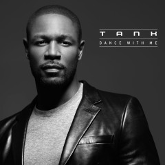 Dance with Me - Tank