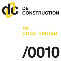 Deconstruction Reconstructed 010 - Various Artists