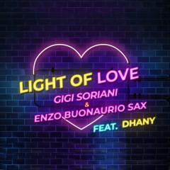 Light of Love - Gigi Soriani, Enzo Buonaurio Sax, Dhany