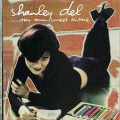 My Own Sweet Time - Shanley Del