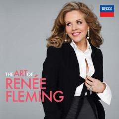 The Art Of Reneé Fleming - Renee Fleming