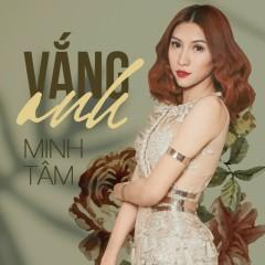 Vắng Anh (Single) - Minh Tâm
