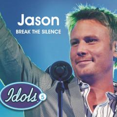 Break The Silence - Jason