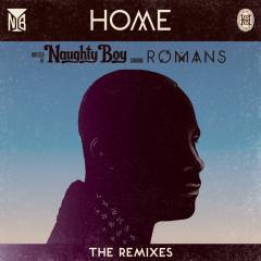 Home (The Remixes) - Naughty Boy, ROMANS
