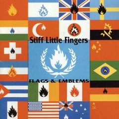 Flags and Emblems (Bonus Track Edition) - Stiff Little Fingers