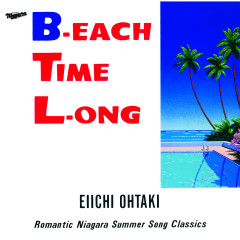 B-EACH TIME L-ONG - Eiichi Ohtaki