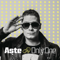 Only One - Aste
