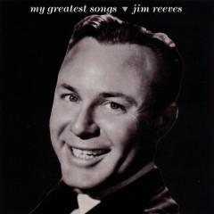 My Greatest Songs - Jim Reeves