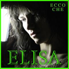 Ecco Che / Bridge Over Troubled Water - ELISA