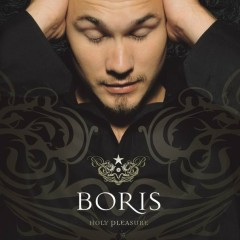 Holy Pleasure - Boris