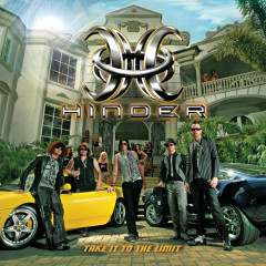 Take It To The Limit - Hinder