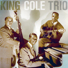 The Nat King Cole Trio - The Complete Capitol Transcription Sessions - Nat King Cole Trio