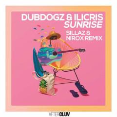 Sunrise (Nirox & Sillaz Remix) - Dubdogz, ILicris
