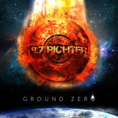 Ground Zero - 9.7 RICHTER