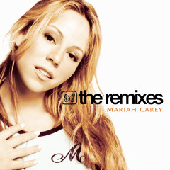 The Remixes - Mariah Carey