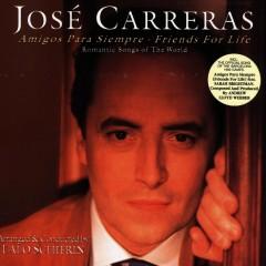 Amigos Para Siempre - Friends For Life - Jose Carreras