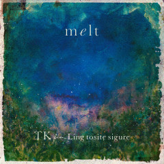 melt (with suis from Yorushika) - TK from Ling tosite sigure, suis