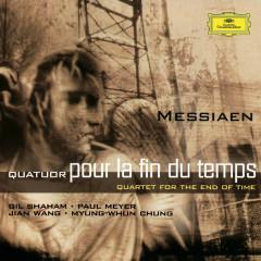 Messiaen: Quatuor pour la fin du temps - Gil Shaham, Paul Meyer, Jian Wang, Myung-Whun Chung