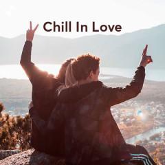 Chill In Love