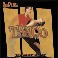 Latin Grooves - Tango - Various Artists