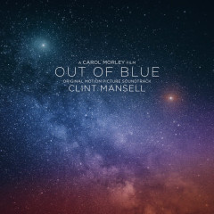 Out of Blue (Original Motion Picture Soundtrack) - Clint Mansell