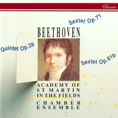 Beethoven: String Quintet; 2 Sextets - Academy of St. Martin in the Fields Chamber Ensemble