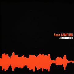 Akapelleando (Remasterizado) - Vocal Sampling