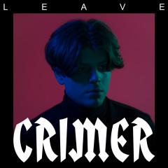 Leave EP - Crimer