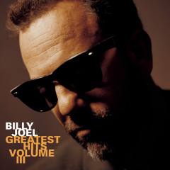 Greatest Hits Vol. III - Billy Joel