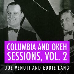 Joe Venuti and Eddie Lang Columbia and Okeh Sessions, Vol 2