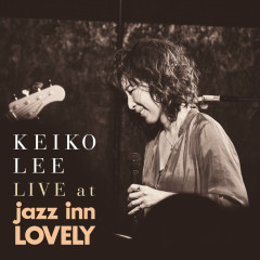 LIVE at jazz inn LOVELY - Keiko Lee